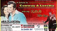 A Salute to Conway & Loretta -- Saturday November 30th!!!